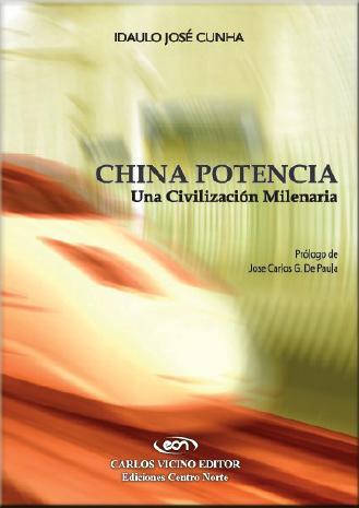 China Potencia: una civilización milenaria