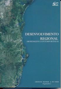 Desenvolvimento Regional: Abordagens Contemporâneas